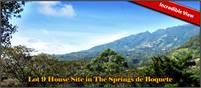 Incredible View Lot 9 House Site in The Springs de Boquete –Lote 9 para un Hogar con Increible Vista