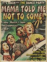 Mama told me not to come dance party, rock, pop & soul