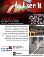 "Howard Hill 's 2020 Photo Retrospective Exhibit Reception ""As I See It"" February 7, 2020"