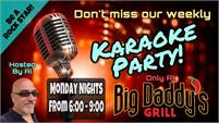 Karaoke Party every other Monday at Big Daddy's